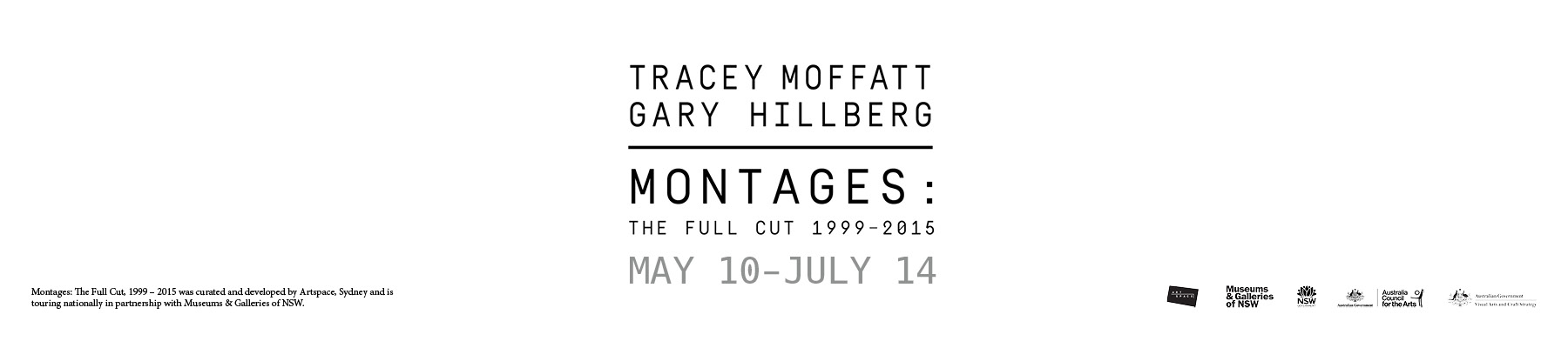 TRACEY-MOFFATT-AND-GARY-HILLBERG-Montages-The-final-cut-1999-2015.-Exhibition-10-May-14-July.-Click-to-read-full-details-about-exhibition-and-a-full-listing-of-sponsors