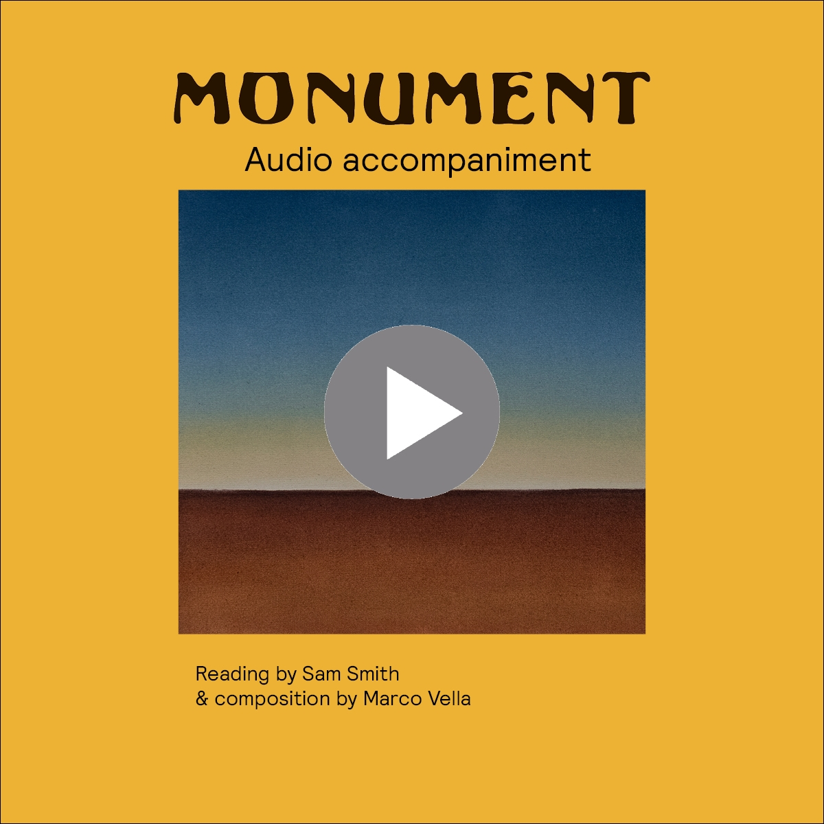 monument audio accompaniment - reading by sam smith and composition by marco vale